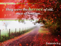 Genesis 6 4 They Were The Heroes Of Old Powerpoint Church Sermon