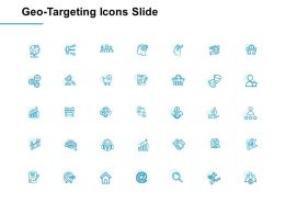 Geo Targeting Icons Slide Ppt Powerpoint Presentation Slides Infographics