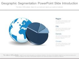 Geographic Segmentation Powerpoint Slide Introduction