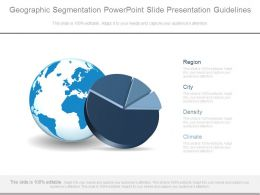 Geographic Segmentation Powerpoint Slide Presentation Guidelines