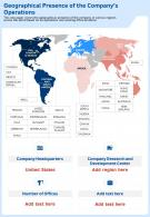 Geographical Presence Of The Companys Operations Template 75 Report Infographic PPT PDF Document