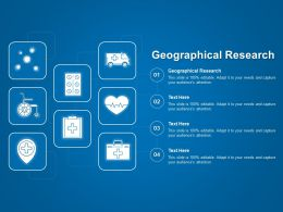 Geographical Research Ppt Powerpoint Presentation Icon Graphics Template
