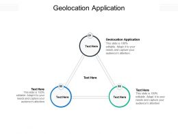 Geolocation Application Ppt Powerpoint Presentation Portfolio File Formats Cpb