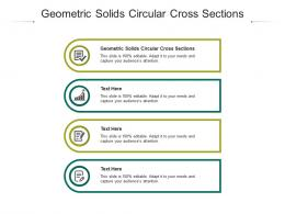 Geometric Solids Circular Cross Sections Ppt Powerpoint Presentation Tips Cpb