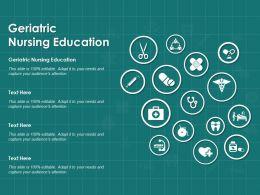 Geriatric Nursing Education Ppt Powerpoint Presentation Model Gridlines