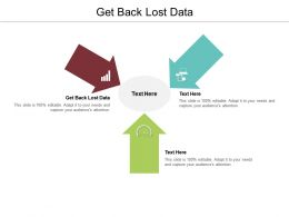 Get Back Lost Data Ppt Powerpoint Presentation Layouts Themes Cpb