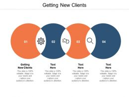 Getting New Clients Ppt Powerpoint Presentation Graphics Tutorials Cpb