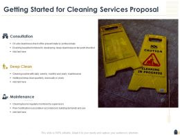 Getting Started For Cleaning Services Proposal Ppt Powerpoint Layouts