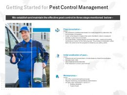 Getting Started For Pest Control Management Ppt Powerpoint Presentation File Slide