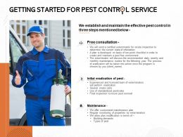 Getting Started For Pest Control Service Ppt Powerpoint Presentation Portfolio Design
