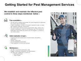 Getting Started For Pest Management Services Ppt Portfolio Example