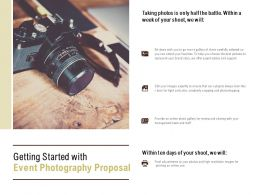 Getting Started With Event Photography Proposal Ppt Powerpoint Presentation