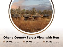 Ghana Country Forest View With Huts