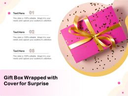 Gift Box Wrapped With Cover For Surprise