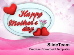 Gift From Heart Shows Love To Mothers PowerPoint Templates PPT Themes And Graphics 0513