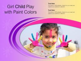 Girl Child Play With Paint Colors