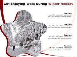 Girl Enjoying Walk During Winter Holiday
