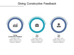 Giving Constructive Feedback Ppt Powerpoint Presentation Model Tips Cpb