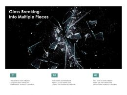 Glass Breaking Into Multiple Pieces