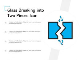 Glass Breaking Into Two Pieces Icon