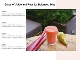 Glass Of Juice And Pear For Balanced Diet