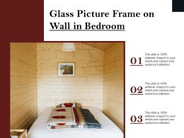 Glass Picture Frame On Wall In Bedroom