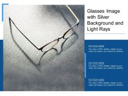 Glasses Image With Silver Background And Light Rays
