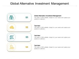 Global Alternative Investment Management Ppt Powerpoint Presentation Show Gridlines Cpb