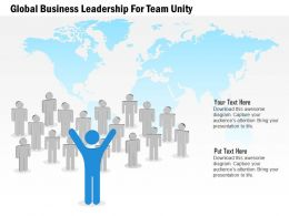 Global Business Leadership For Team Unity Ppt Presentation Slides