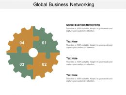 Global Business Networking Ppt Powerpoint Presentation Icon Shapes Cpb