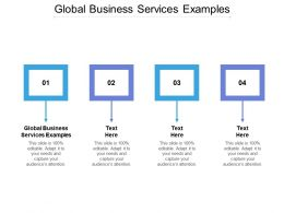 Global Business Services Examples Ppt Powerpoint Presentation Professional Templates Cpb