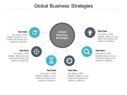 Global Business Strategies Ppt Powerpoint Presentation Ideas Slide Download Cpb