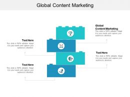 Global Content Marketing Ppt Powerpoint Presentation Icon Portfolio Cpb