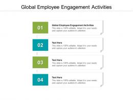 Global Employee Engagement Activities Ppt Powerpoint Presentation Infographics Information Cpb
