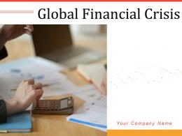 Global Financial Crisis Powerpoint Presentation Slides