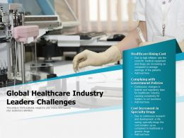 Global Healthcare Industry Leaders Challenges