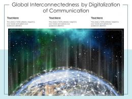 Global Interconnectedness By Digitalization Of Communication