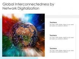 Global Interconnectedness By Network Digitalization