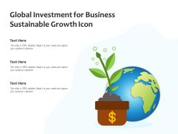 Global Investment For Business Sustainable Growth Icon