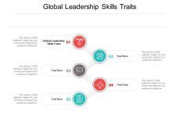 Global Leadership Skills Traits Ppt Powerpoint Presentation Model Demonstration Cpb