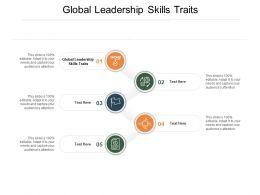 Global Leadership Skills Traits Ppt Powerpoint Presentation Summary Slideshow Cpb