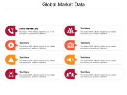 Global Market Data Ppt Powerpoint Presentation Summary Guidelines Cpb