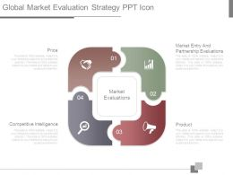 Global Market Evaluation Strategy Ppt Icon