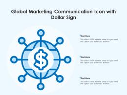 Global Marketing Communication Icon With Dollar Sign