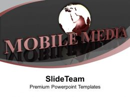 Global Mobile Media Concept PowerPoint Templates PPT Themes And Graphics 0213