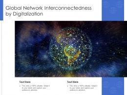 Global Network Interconnectedness By Digitalization