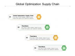 Global Optimization Supply Chain Ppt Powerpoint Presentation Outline Influencers Cpb