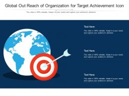 Global Out Reach Of Organization For Target Achievement Icon