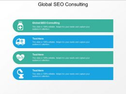Global SEO Consulting Ppt Powerpoint Presentation Professional Format Ideas Cpb