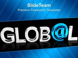 Global With At Symbol Marketing PowerPoint Templates PPT Themes And Graphics 0213
